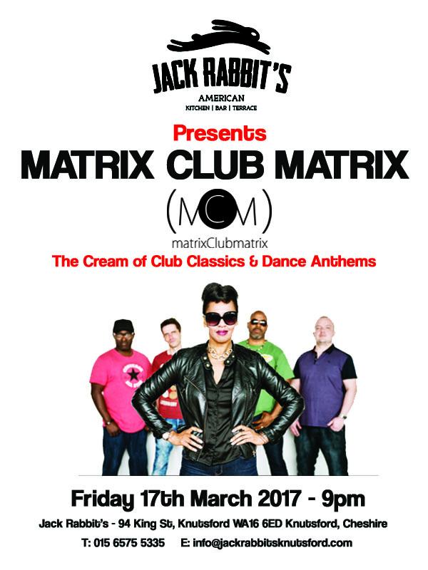Matrix Club Matrix at Jack Rabbits Knutsford Friday 17th March 2017 copy